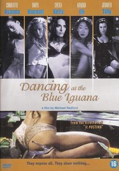 Speelfilm DVD - Dancing at the Blue Iguana