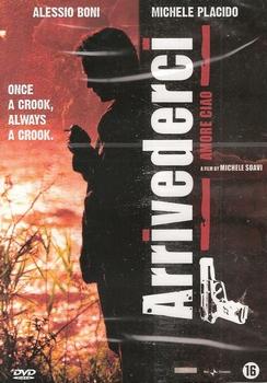 Actie DVD - Arrivederci, Amore, Ciao