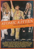 Atomic Kitten - Greatest Hits Live At Wembley Arena