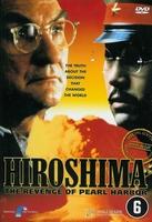 DVD Documentaires - Hiroshima The Revenge of Pearl Harbor