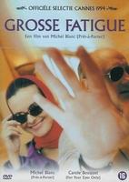 DVD Franse films - Grosse Fatigue