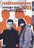 DVD Lebbis en Jansen jakkeren Door 2003
