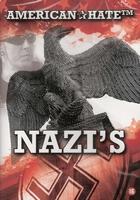 American Hate DVD - Nazi's