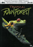 Documentaire DVD IMAX - Tropical Rainforest