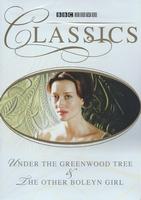 BBC Classics DVD  - Greenwood Tree/Other Boleyn Girl